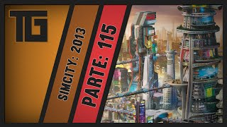 ► Simcity #115 Cities of Tomorrow - Dicas e Tutorial - Predios de CONTROL NET!