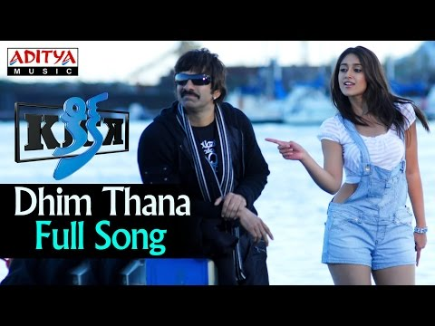 Dhim Thana Full Song ll Kick Songs ll Ravi Teja, Iliyana