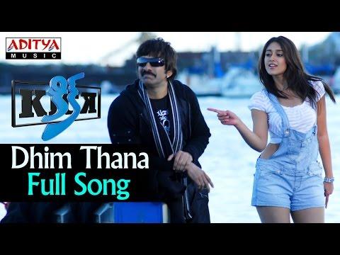 Dhim Thana Full Song Ll Kick Songs Ll Ravi Teja, Iliyana