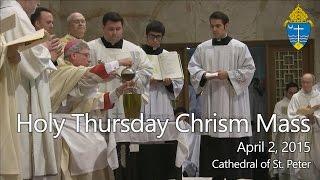 Chrism Mass - Holy Thursday 2015