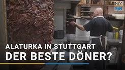 Deutschlands bester Döner? Alaturka in Stuttgart