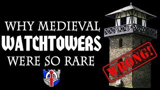 Why solitary medieval WATCHTOWERS were so rare