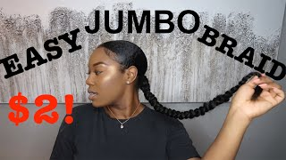 EASY JUMBO BRAID PONYTAIL