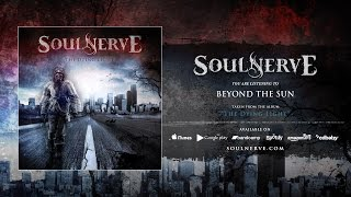 Soulnerve - Beyond The Sun [Official - HD]