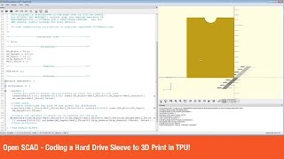 Open SCAD - Coding a Hard Drive Sleeve to 3D Print in TPU!