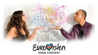 "Aysel & Arash  ""Always"" 2009 Azerbaijan Eurovision Song Contest"