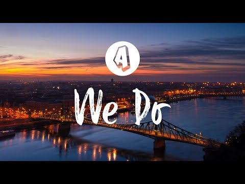 R3HAB & Noah Neiman - We Do (Lyrics / Lyric Video) ft. Miranda Glory
