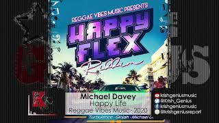 Michael Davey - Happy Life (Official Audio 2020)