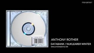 Anthony Rother - Databank Nuklearer Winter / Databank Nuclear Winter (SIMULATIONSZEITALTER)