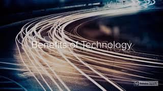 Benefits of Technology 1301 Felicia D.