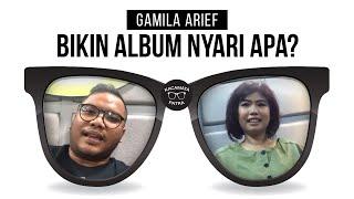 KACAMATA PATRA - NFAB part 1 (Gamila Arief/Ardriano Qalbi/Kukuh Adi) Gamila bikin album nyari apa?