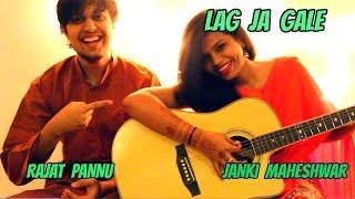 LAG JA GALE   Janki Maheshwar ft. Rajat Pannnu   IMPROVISED VERSION