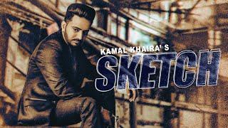 Sketch (Kamal Khaira) Mp3 Song Download