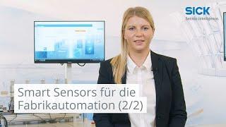 Smart Sensors für die Fabrikautomation (2/2): Vom Shopfloor bis in die Cloud    SICK AG