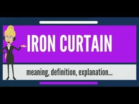 What is IRON CURTAIN? What does IRON CURTAIN mean? IRON CURTAIN meaning, definition & explanation
