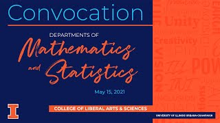 2021 Departments of Mathematics \u0026 Statistics Convocation