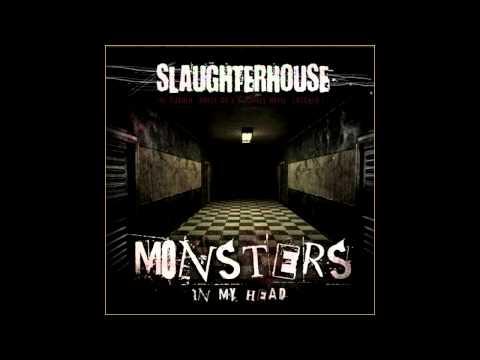 Slaughterhouse - Monsters In My Head