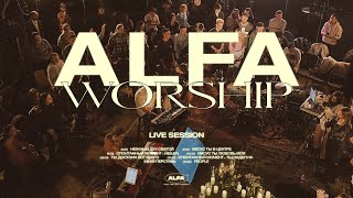 ALFA CHURCH   WORSHIP SESSION
