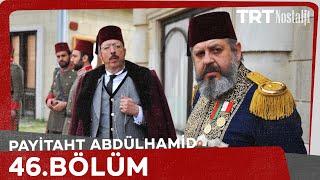 Payitaht Abdülhamid 46.Bölüm