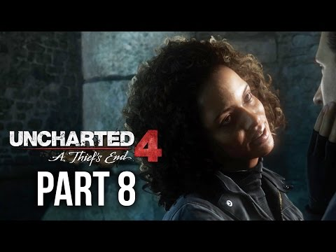 Uncharted 4 Gameplay Walkthrough Part 8 - THOSE WHO PROVE WORTHY (Chapter 9)