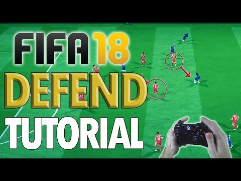 HOW TO DEFEND IN FIFA 18!! - Fifa 18 Advanced Defending Tutorial: Easy Guide to Defending