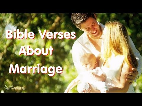 Bible Verses about Marriage ( 2 ) What Does the Bible Say about Marriage?