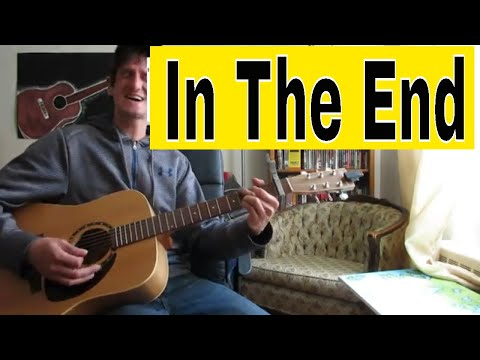 'In The End' Linkin Park On Acoustic Guitar (easy Lesson)
