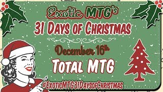 TOTALmtg Giveaway - Exotic MTG 31Days of Christmas Giveaways!