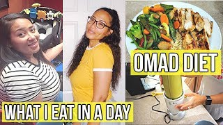 WHAT I EAT IN MY OMAD DIET / ONE MEAL A DAY FOR WEIGHT LOSS