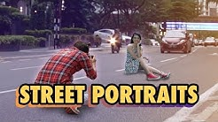 Street Portraits Top Tricks !!