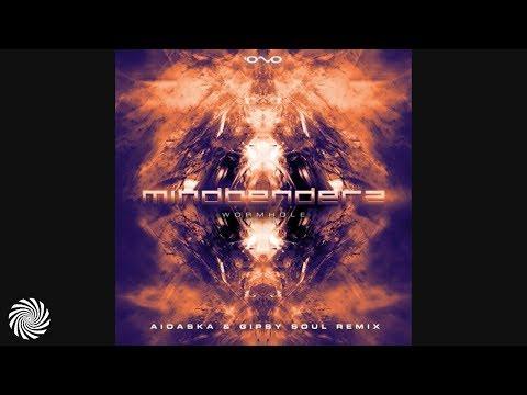 Mindbenderz - Wormhole (Aioaska & Gipsy Soul Remix)