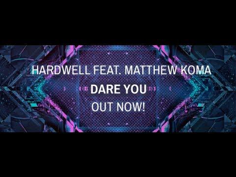 Hardwell Feat. Matthew Koma - Dare You (Lyrics Video)