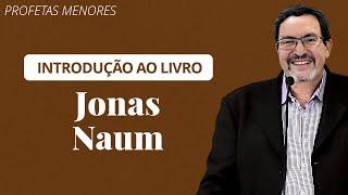 ???? Jonas e Naum (Aula Ao Vivo) - Presb. Solano Portela