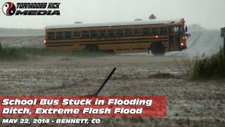 05/22/2014 Bennett, CO - School Bus Flash Flood