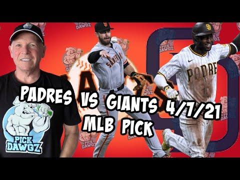 San Diego Padres vs San Francisco Giants 4/7/21 MLB Pick and Prediction MLB Tips Betting Pick