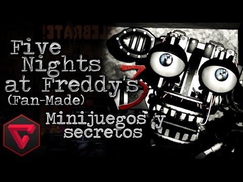FIVE NIGHTS AT FREDDY'S 3: ¡NUEVO ANIMATRÓNICO! & MINIJUEGOS SECRETOS (Fan-Made) LIVE