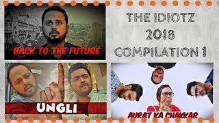The Idiotz | Compilation 1 | 2018 | Maskharay