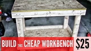 Build A Garage Workbench For $25: Here's How!