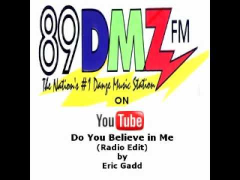 89 DMZ - Do You Believe in Me (radio edit) by Eric Gadd