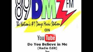89 DMZ - Do You Believe in Me (radio edit) by Eric Gadd