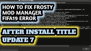 HOW TO INSTALL LATEST FIFA 19 MOD FOR FIFA 18 + FROSTY MOD