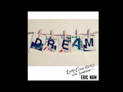 ERIC NAM 에릭남 - DREAM (ft. PARK JIMIN 박지민 of 15&) [Audio]