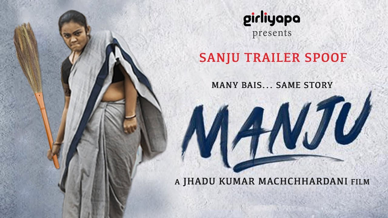 Download Manju - Kahani Ek Bai Ki   Sanju Trailer Spoof   Girliyapa Unoriginals