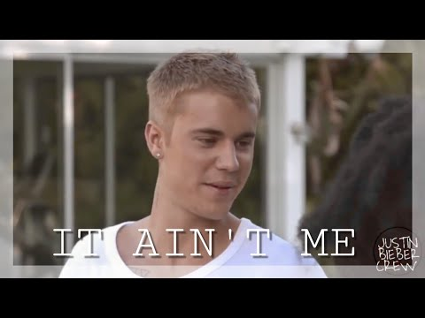 Justin Bieber - It Ain't Me (Official Music Video)