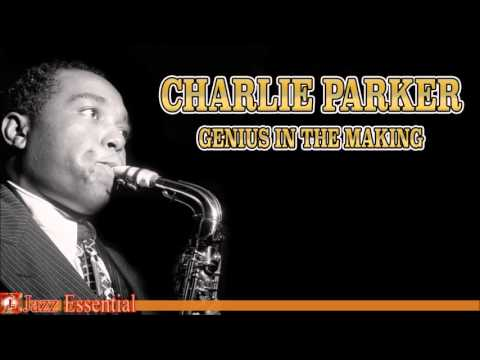 The Best of Charlie Parker's Early Years | Jazz Music