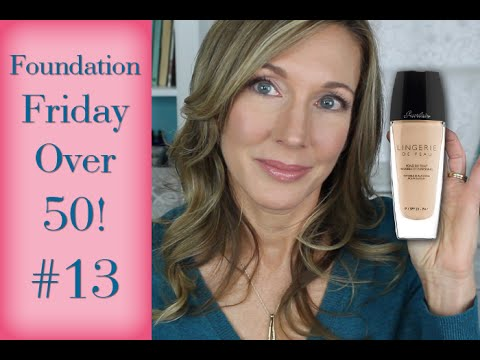 Foundation Friday Over 50   #13   Guerlain Lingerie de Peau