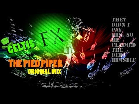 CeltisFX - The Pied Piper (ORIGINAL MIX) /Minimal-Techno Music (FREE DOWNLOAD!)