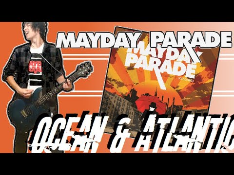 Mayday Parade - Ocean And Atlantic Guitar Cover (w/ Tabs)