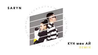 SARYN - Күн мен ай (Dj Kabdiroff Remix)