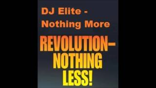 DJ Elite - Nothing More